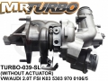 TURBO-039-SL VW/AUDI 2.0T FSI  WITHOUT ACC VW/AUDI 2.0T FSI